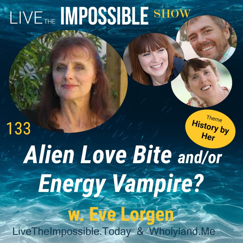 Eve Lorgen on Live the Impossible Show